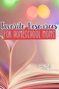 Favorite resources for homeschool moms - Want to see what my must have items are for my homeschool and our family