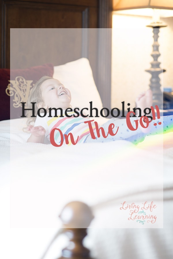 Tips for maintaining your sanity as you're homeschooling on the go!