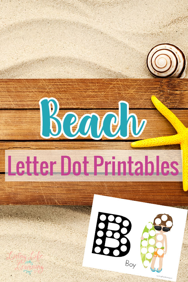 Learn beach vocabulary and their beginning letters with these adorable Beach Letter Dot Printables