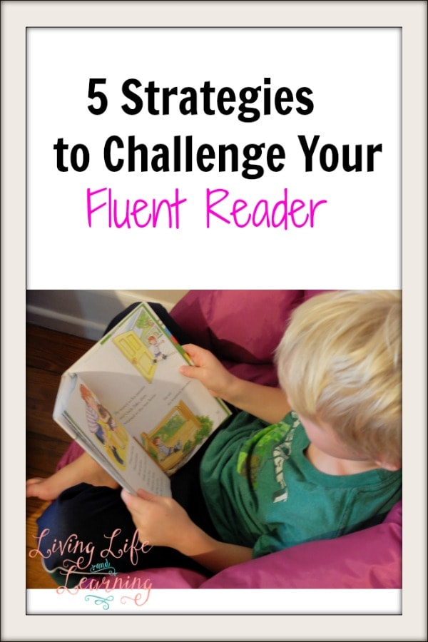 5 Strategies to Challenge Fluent Readers