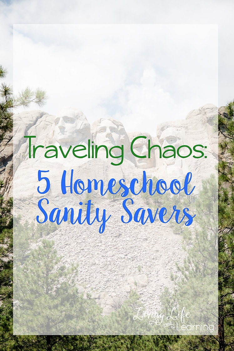 Traveling Chaos : 5 Homeschool Sanity Savers