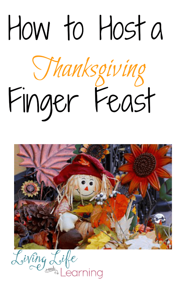 How to Host A Thanksgiving Finger Feast