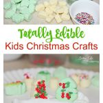 Easy and edible kids Christmas crafts - We have a lot of fun with crafts, but you know what is even better than kids Christmas crafts projects?