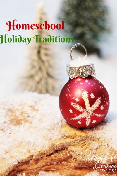 Homeschool Holiday Traditions