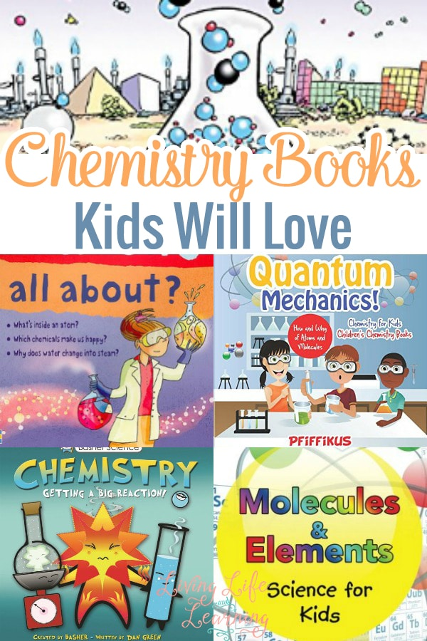 Chemistry Books Kids will Love