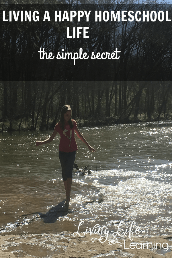 The Simple Secret to a Happy Homeschool Life
