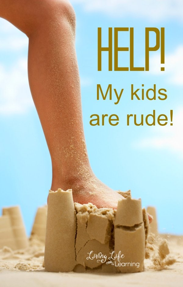 Help! My Kids are Rude!