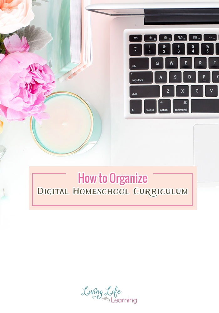 Get your homeschool curriculum organized with tips on how to organize digital homeschool curriculum so you can always find what you need.
