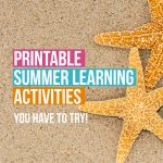 Don't let summer slide happen in your home, keep learning with these fun printable summer learning activities. No need for textbooks.