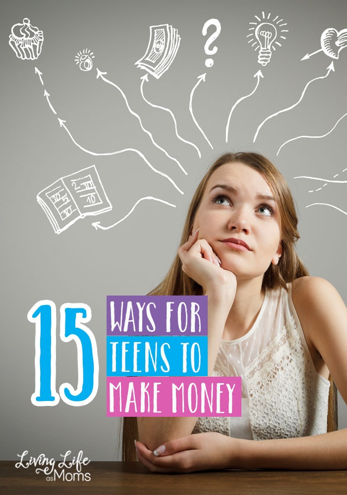 15 Ways for Teens to Make Money