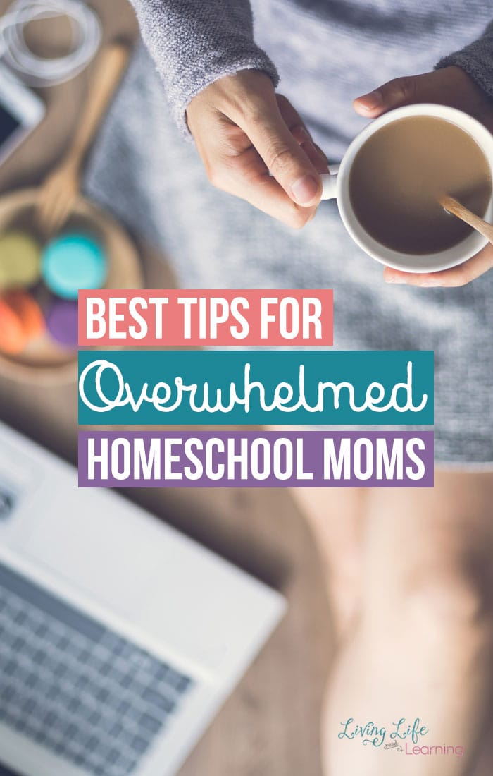 Best tips for overwhelmed homeschool moms