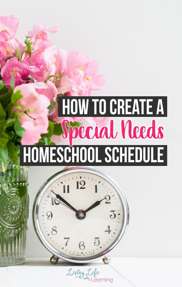 How to Create a Special Needs Homeschool Schedule