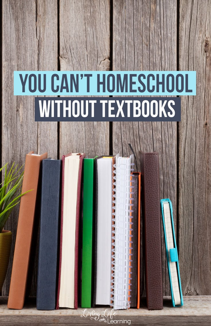 You can't Homeschool without Textbooks