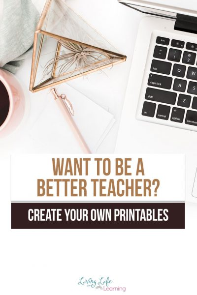 Learn why creating your own printables will make you a better teacher - these 3 reasons why making printables will make it the best year ever.