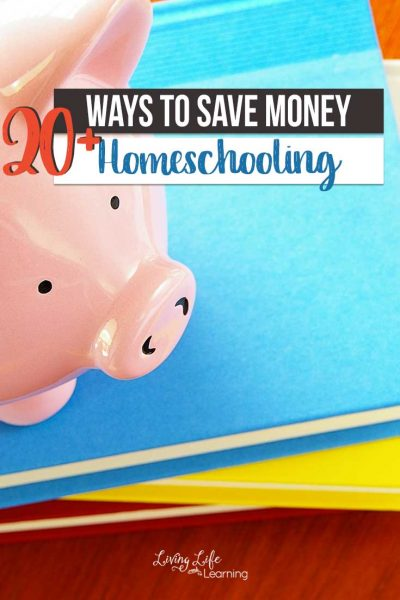 20+ Ways to Save Money Homeschooling
