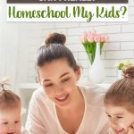 "If you've questioned yourself by asking, ""Can I really Homeschool my Kids?"" then this is the post for you! You can do it, and this is how!"
