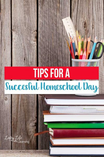 Tips for a Successful Homeschool Day