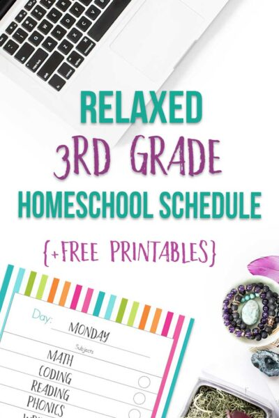 Relaxed 3rd Grade Homeschool Schedule