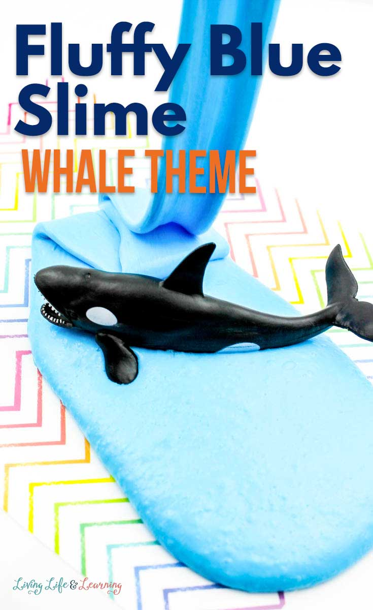 This blue fluffy slime makes for a whale of a time. Add in some whale toys and kids to your blue fluffy slime and sit back to watch the fun. Recipe included.  #fluffyslime #slimerecipe #oceanactivities #livinglifeandlearning