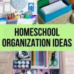 Best Homeschool Organization Ideas