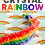 How to Grow a Crystal Rainbow