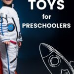 Space Toys for Preschoolers