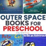 Outer Space Preschool Books